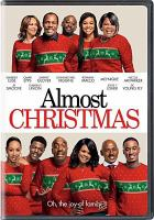 Cover image for Almost Christmas [videorecording DVD]