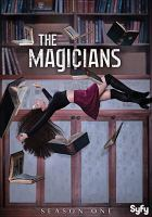 Cover image for The magicians. Season 1, Complete [videorecording DVD]