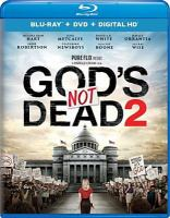 Cover image for God's not dead 2 [videorecording Blu-ray]