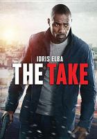 Cover image for The take [videorecording DVD]