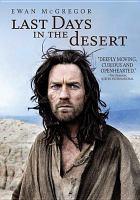 Cover image for Last days in the desert [videorecording DVD]