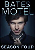 Cover image for Bates Motel. Season 4, Complete [videorecording DVD].