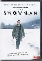 Cover image for The snowman [videorecording DVD] (Michael Fassbender version)