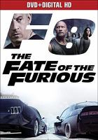 Cover image for The fate of the furious [videorecording DVD]