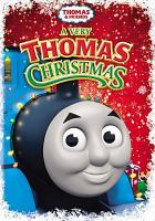 Cover image for Thomas & friends. A very Thomas Christmas [videorecording DVD]