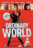 Cover image for Ordinary world [videorecording DVD]