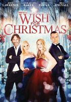 Cover image for Wish for Christmas [videorecording DVD]