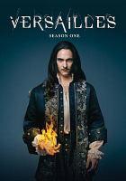 Imagen de portada para Versailles. Season 1, Complete [videorecording DVD]
