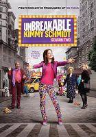 Cover image for Unbreakable Kimmy Schmidt. Season 2, Complete [videorecording DVD]