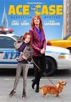Cover image for Ace the case [videorecording DVD] : Manhattan mystery