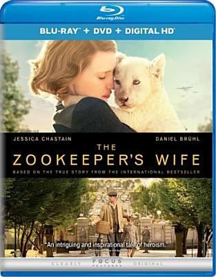 Cover image for The zookeeper's wife [videorecording DVD]
