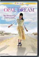 Cover image for Opal dream [videorecording DVD]