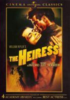 Imagen de portada para William Wyler's the heiress [videorecording DVD]