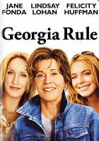 Cover image for Georgia rule [videorecording DVD]