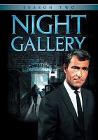 Cover image for Night gallery. Season 2, Complete