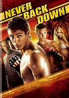 Cover image for Never back down [videorecording DVD]
