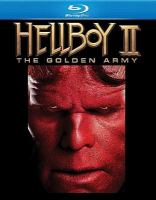 Cover image for Hellboy II. The Golden Army [videorecording Blu-ray]