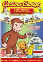 Cover image for Curious George [videorecording DVD] : Robot monkey and more great gadgets!.
