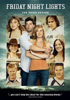 Cover image for Friday night lights. Season 3, Complete