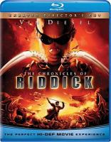 Cover image for The Chronicles of Riddick [videorecording Blu-ray]