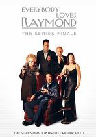 Cover image for Everybody loves Raymond. The series finale [videorecording DVD].