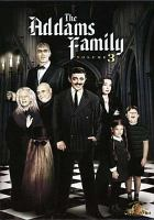 Cover image for The Addams family : Volume 3, Complete [videorecording DVD]