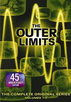 Cover image for The outer limits. Volumes 1-3 [videorecording DVD] : the complete original series