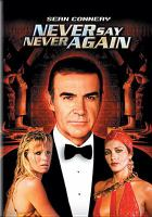 Cover image for Never say never again [videorecording DVD]