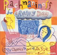 Cover image for Rachmaninoff for a rainy day cozy classics to curl up with.