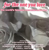 Imagen de portada para For the one you love the world's favorite romantic melodies.