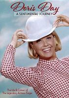 Cover image for Doris Day [videorecording DVD] : a sentimental journey
