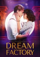 Cover image for Dream factory [videorecording DVD]