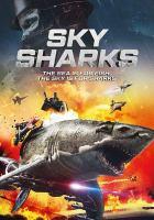 Imagen de portada para Sky sharks [videorecording DVD].
