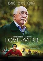 Cover image for Love is a verb [videorecording DVD]