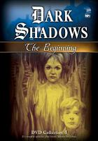 Cover image for Dark shadows. The beginning, Collection 4
