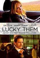 Cover image for Lucky them [videorecording DVD]