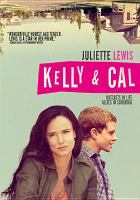 Cover image for Kelly & Cal [videorecording DVD]