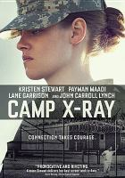 Cover image for Camp X-ray [videorecording DVD]