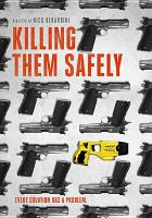 Cover image for Killing them safely [videorecording DVD]