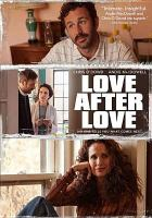 Cover image for Love after love [videorecording DVD]