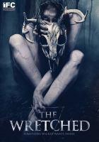 Imagen de portada para The wretched [videorecording DVD]