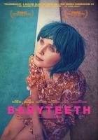 Imagen de portada para Babyteeth [videorecording DVD]