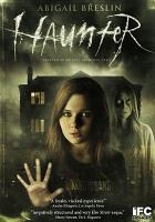 Cover image for Haunter [videorecording DVD]