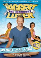 Cover image for Biggest loser, the workout. Weight loss yoga