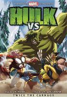 Cover image for Hulk vs. [videorecording DVD]