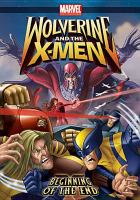 Imagen de portada para Wolverine and the X-Men. Vol. 3 : Beginning of the end