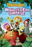 Cover image for Jim Henson's Fraggle Rock. Wembley's egg surprise
