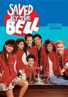 Cover image for Saved by the bell. Season 3 & 4