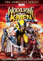 Cover image for Wolverine and the X-Men. The complete series