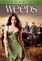Cover image for Weeds. Season 6, Complete [videorecording DVD]